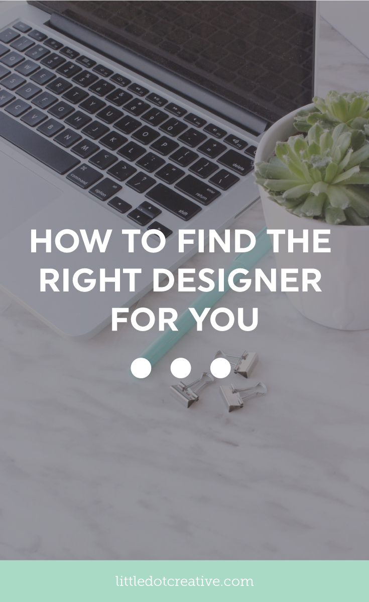How to find the right designer for you on Little Dot Creative