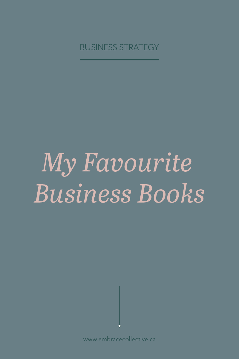 MyFavouriteBusinessBooks_EmbraceCollective_BusinessStrategyBusinessCoaching.png
