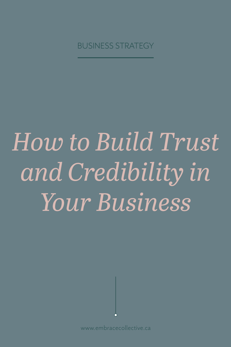 How to Build Trust And Credibility In Your Brand