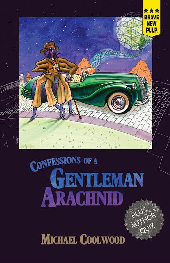 Confessions of a Gentleman Arachnid, to be released December 2015