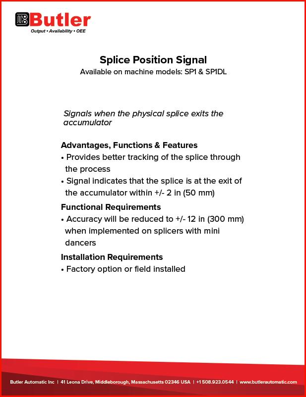 Butler Automatic Splice Position Signal
