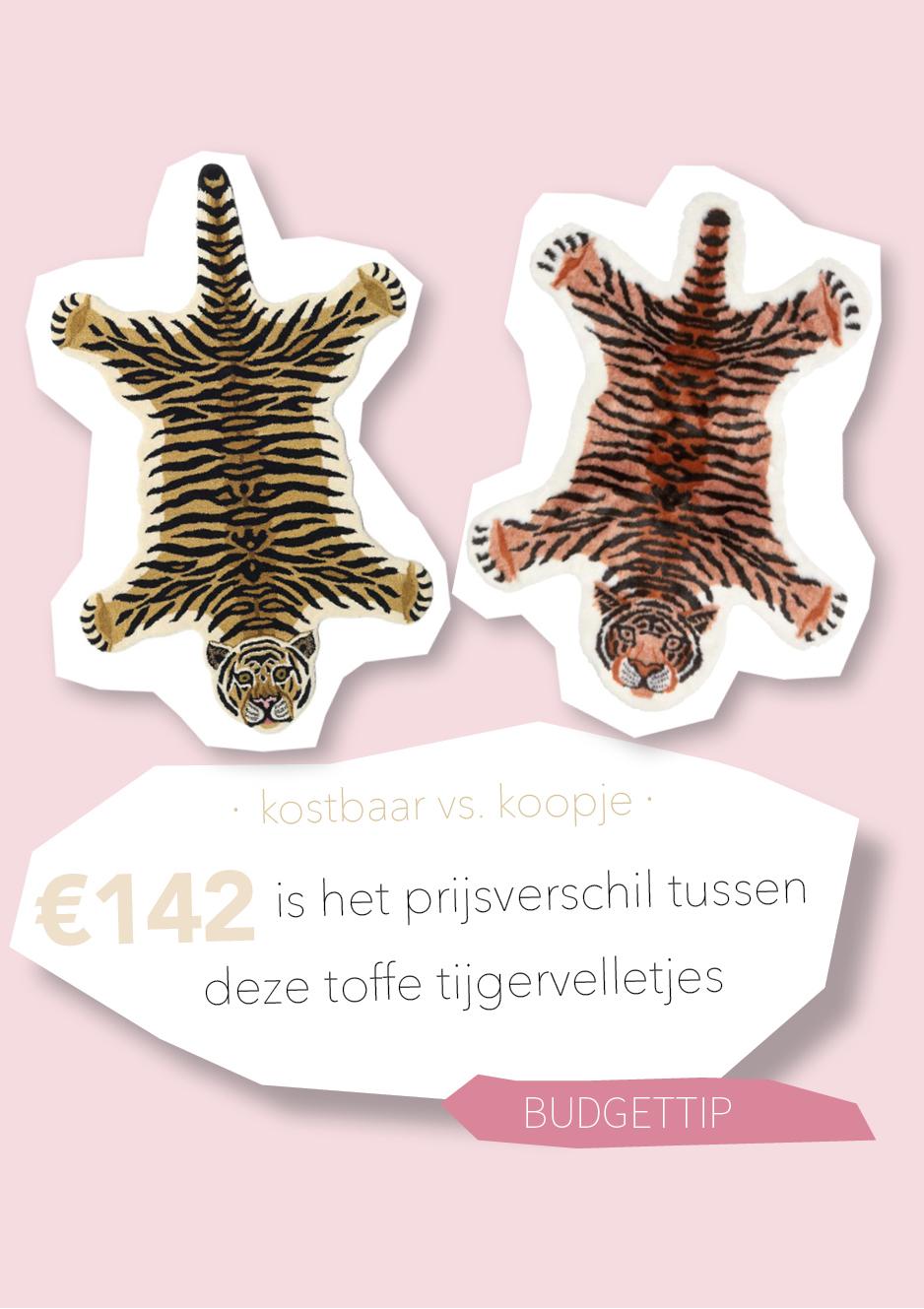 Kostbaar vs. Koopje: een van deze tijgervelletjes kost nog geen €15