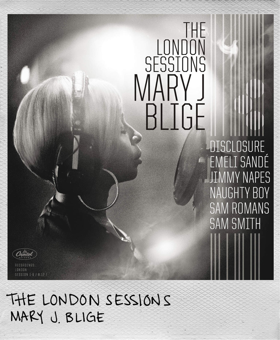 The London Sessions • Mary J Blige