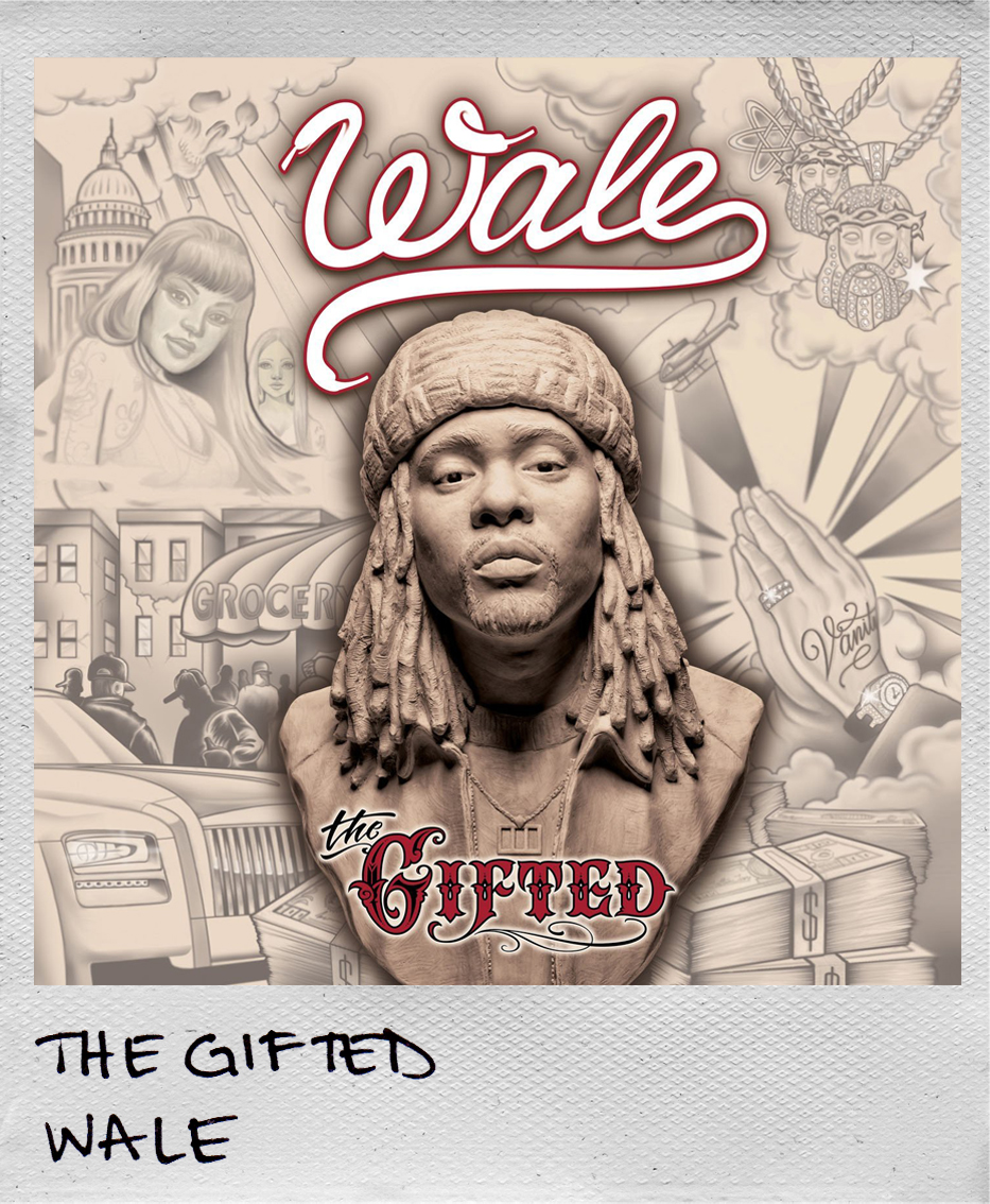 The Gifted • Wale