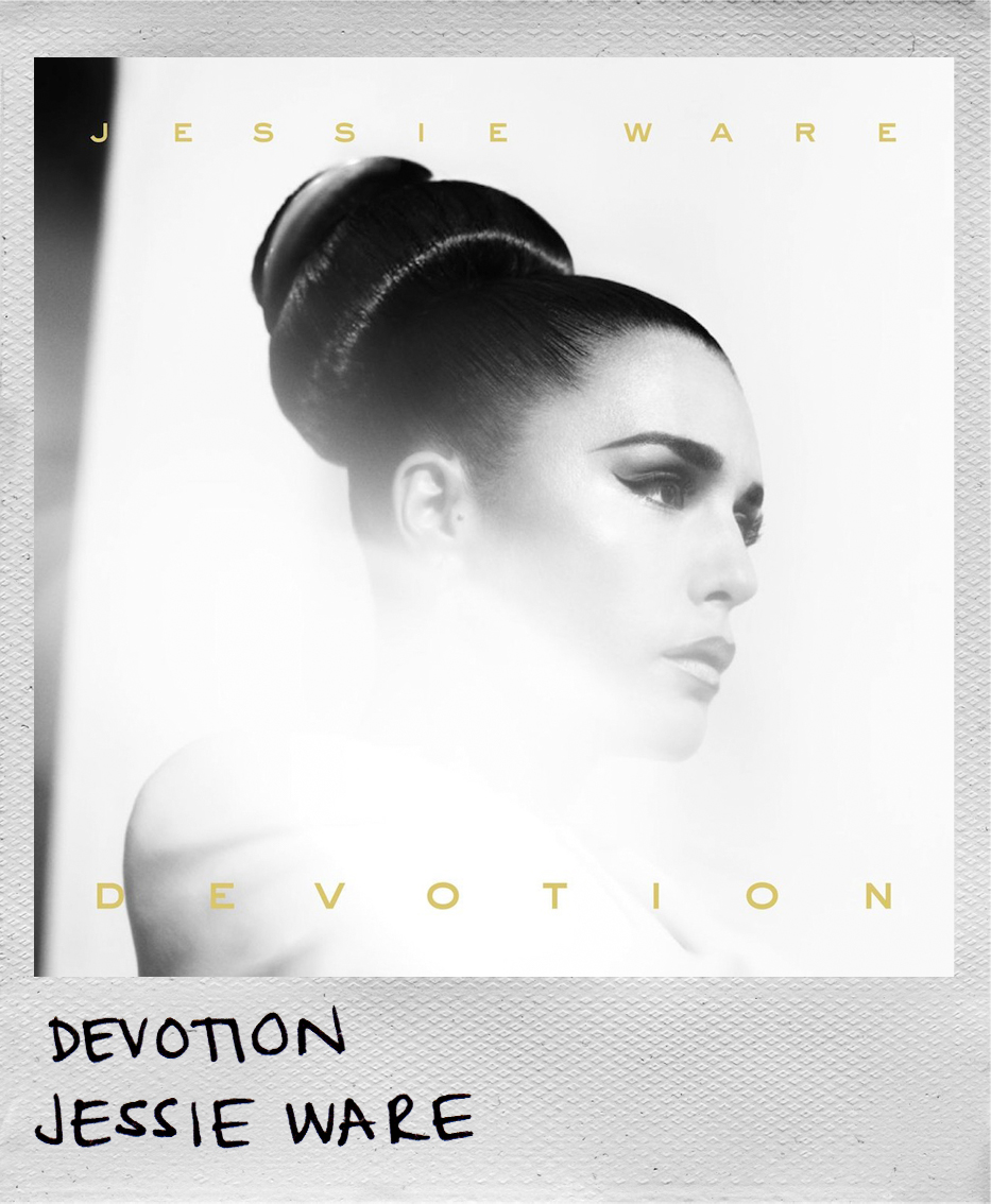 Devotion • Jessie Ware