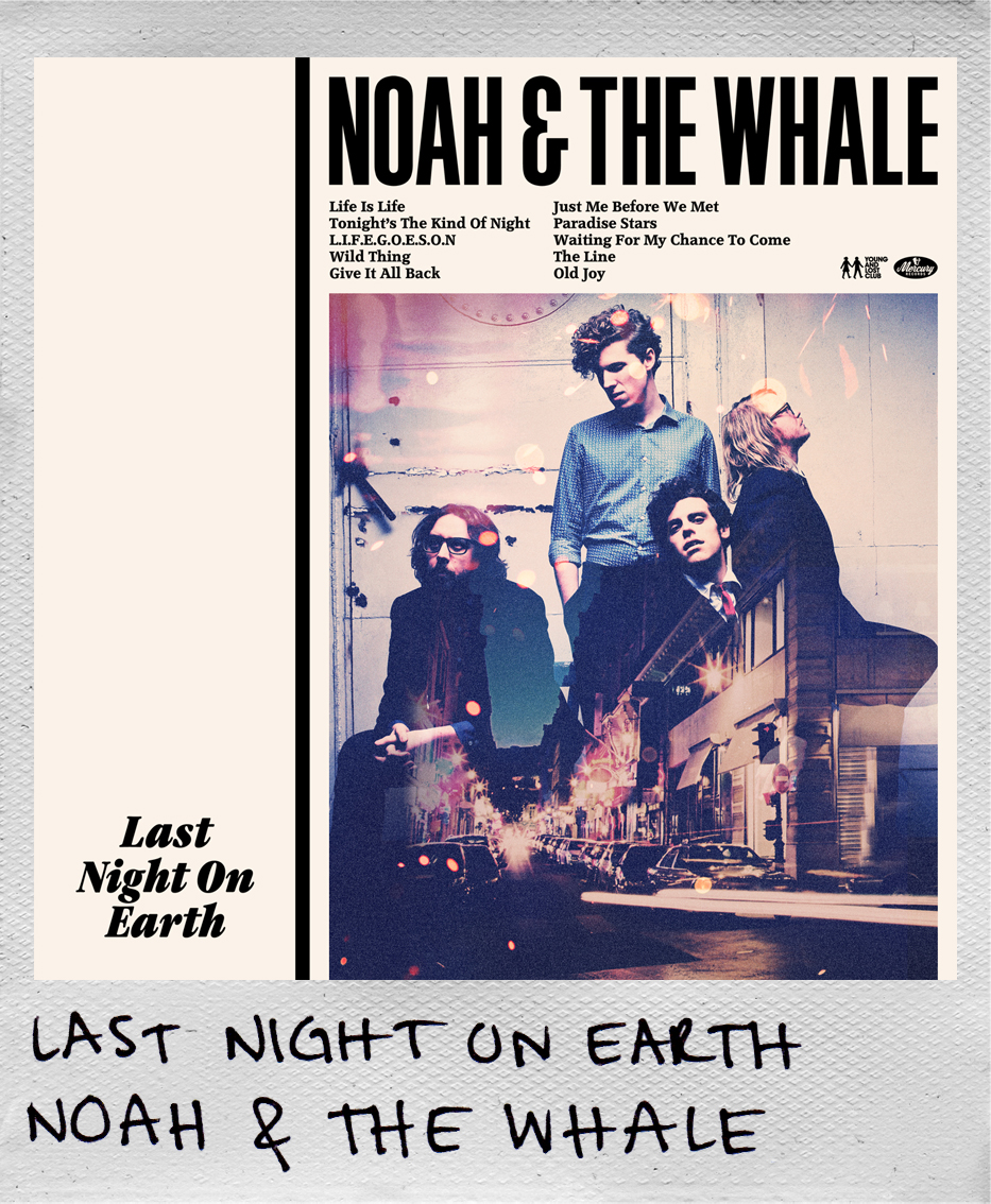 Noah & The Whale - Last Night on Earth.jpg