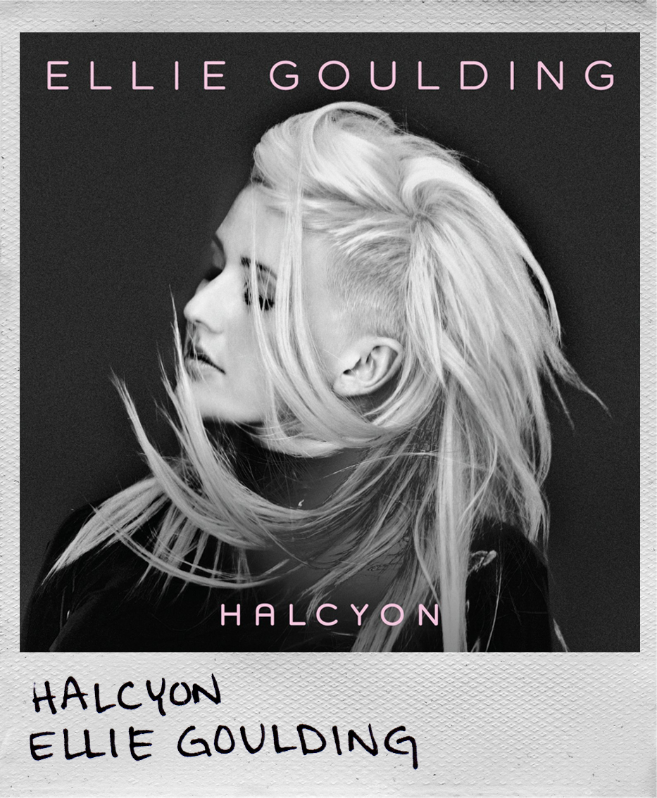 Halcyon • Ellie Goulding