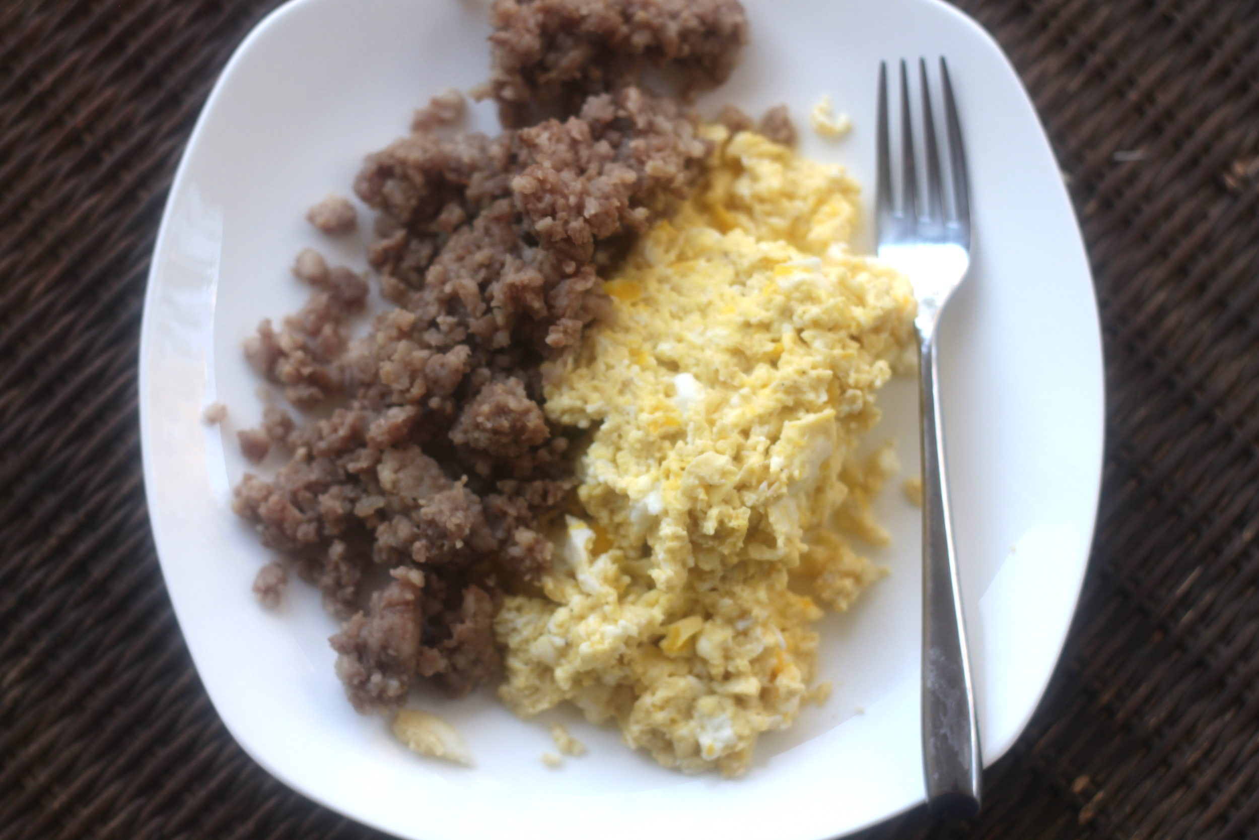 Breakfast: This is my go to! Eggs and Sausage!