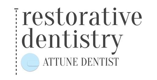 Restorative Dentistry Attune Dentist