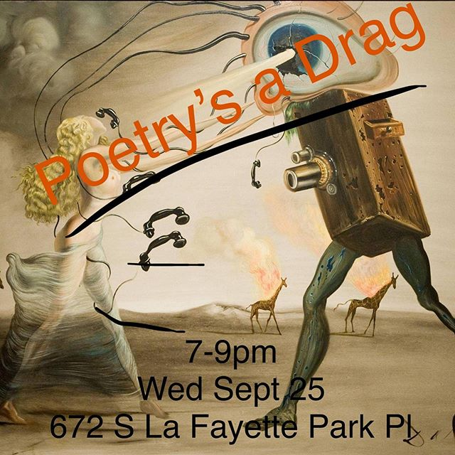 "This workshop is tonight! Parking on-site, bring 1-3 wearables for the ""costume potluck"". Make metaphors with gender and bring your poems to the runway.  #poetry #workshop #losangelesevents #drag #queer #literary #writing #performance #typewriterpoetry #poet #poem #free"