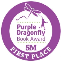 Awarded First Place for Middle Grade Fiction and Charity/Making a Difference Categories:  Purple Dragonfly Awards , 2018
