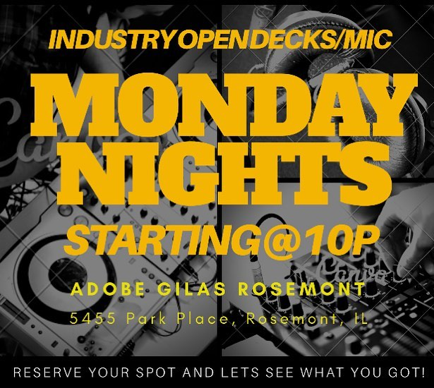 Starting TONIGHT, Every Monday is now OPEN DECKS/MIC NIGHTS starting at 10p! ALL DJs and Artists have a chance to showcase what they got either on the mic or turntables! DJs and Artists must bring their own music and sign up for a desired time slot! Adobe's is now making Industry Monday's about the Industry!! Come 'communitize' with artists and DJs like yourself! #industrymondays #chicagoindustry #margaritamondays #tacos #openmic #opendecks #turnup