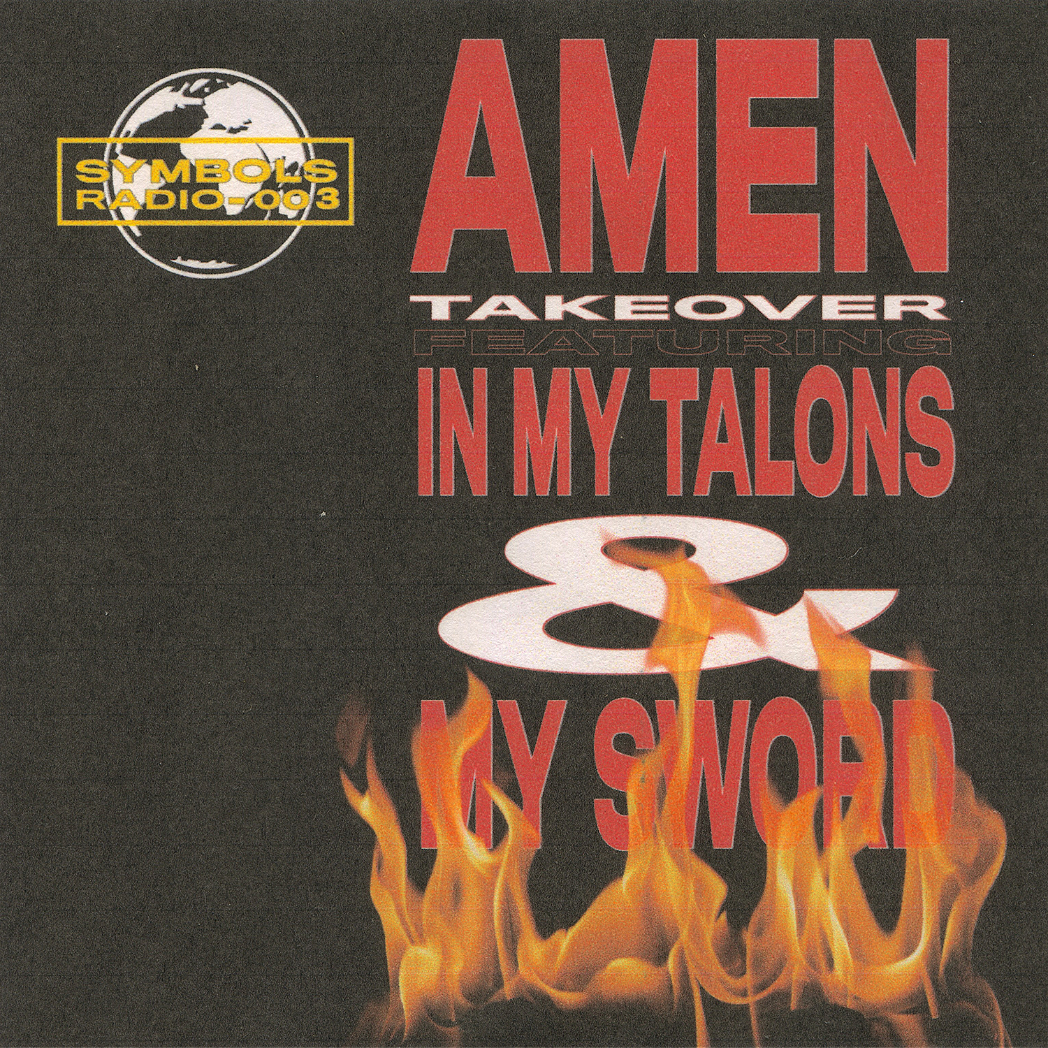 Symbols Radio 003 - AMEN Takeover ft In My Talons + My Sword - 1500x1500.jpg