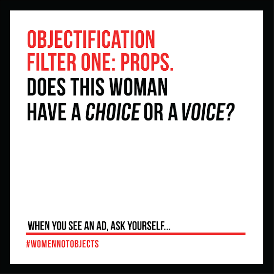 #WOMENNOTOBJECTS WOMEN NOT OBJECTS CAMPAIGN