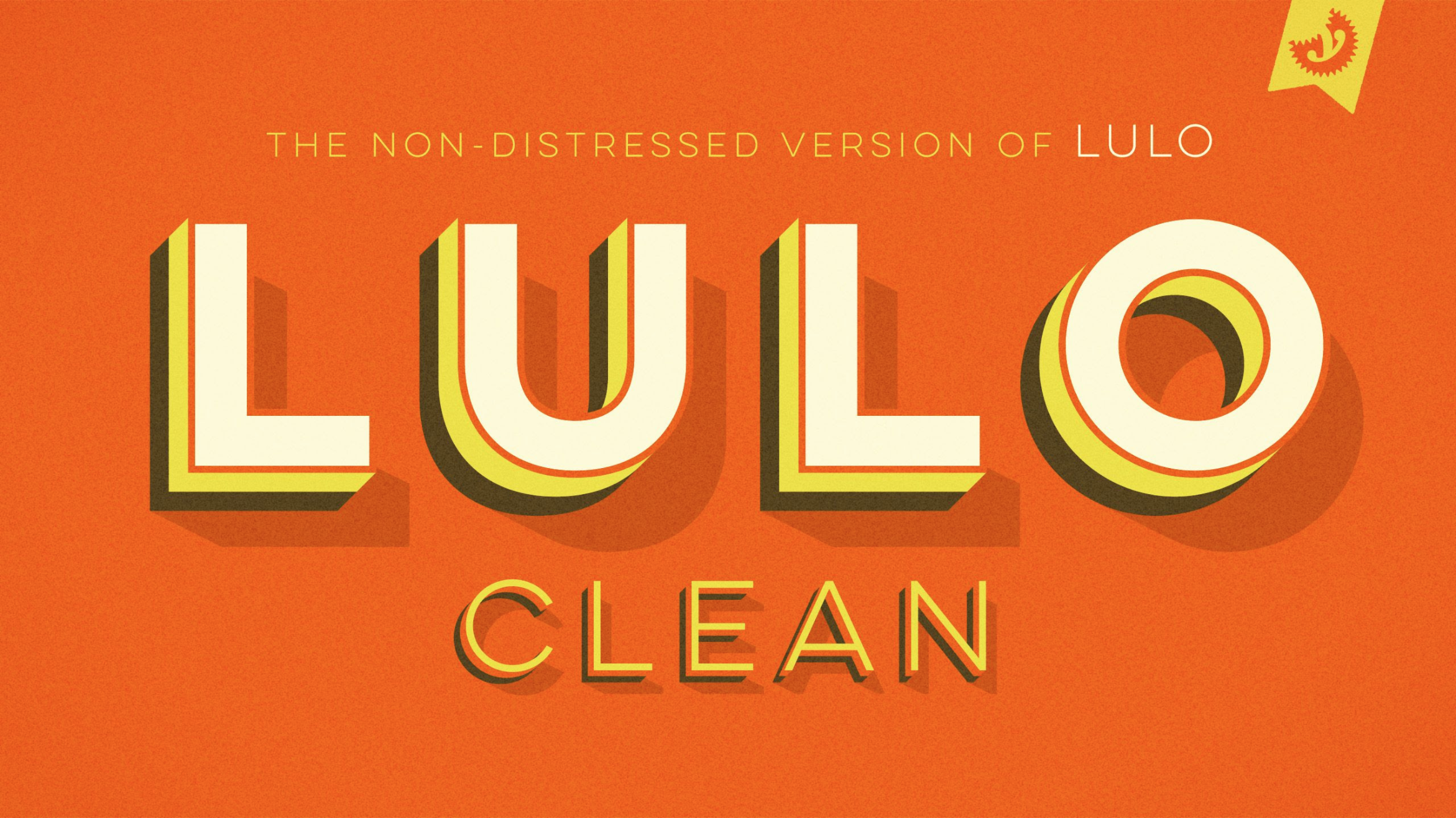 Lulo Clean family, a layered type system from our friends at  Yellow Design Studio . A more clean-cut version of the original  Lulo design, Lulo Clean is a shoe-in choice for projects where you need your selected typeface to exude personality. Its layered capabilities are bold, engaging, and fun.