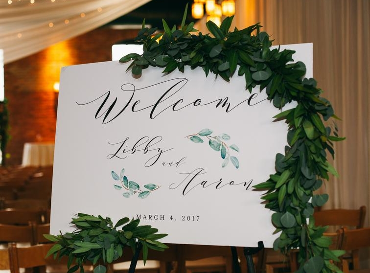 Libby + Aaron Welcome Sign