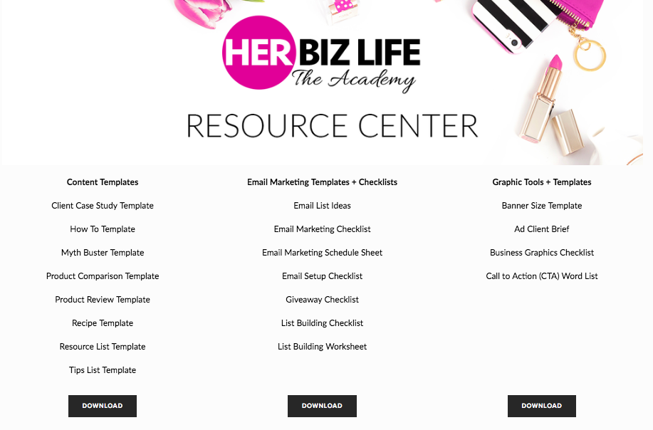 Note:  Access to The Resource Center is only available to members of Her Biz Life Academy.  Learn more about The Academy >>>  http://www.herbizlife.com/the-academy