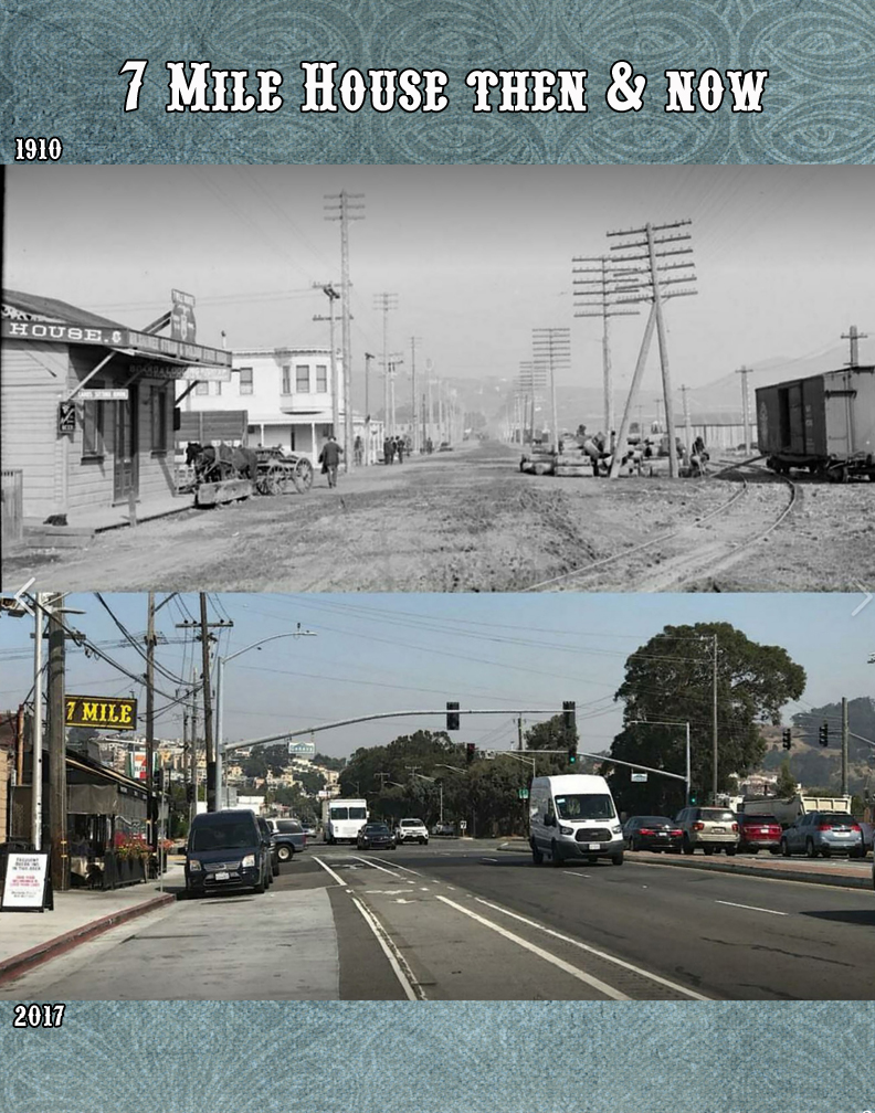 7 Mile House Then & Now