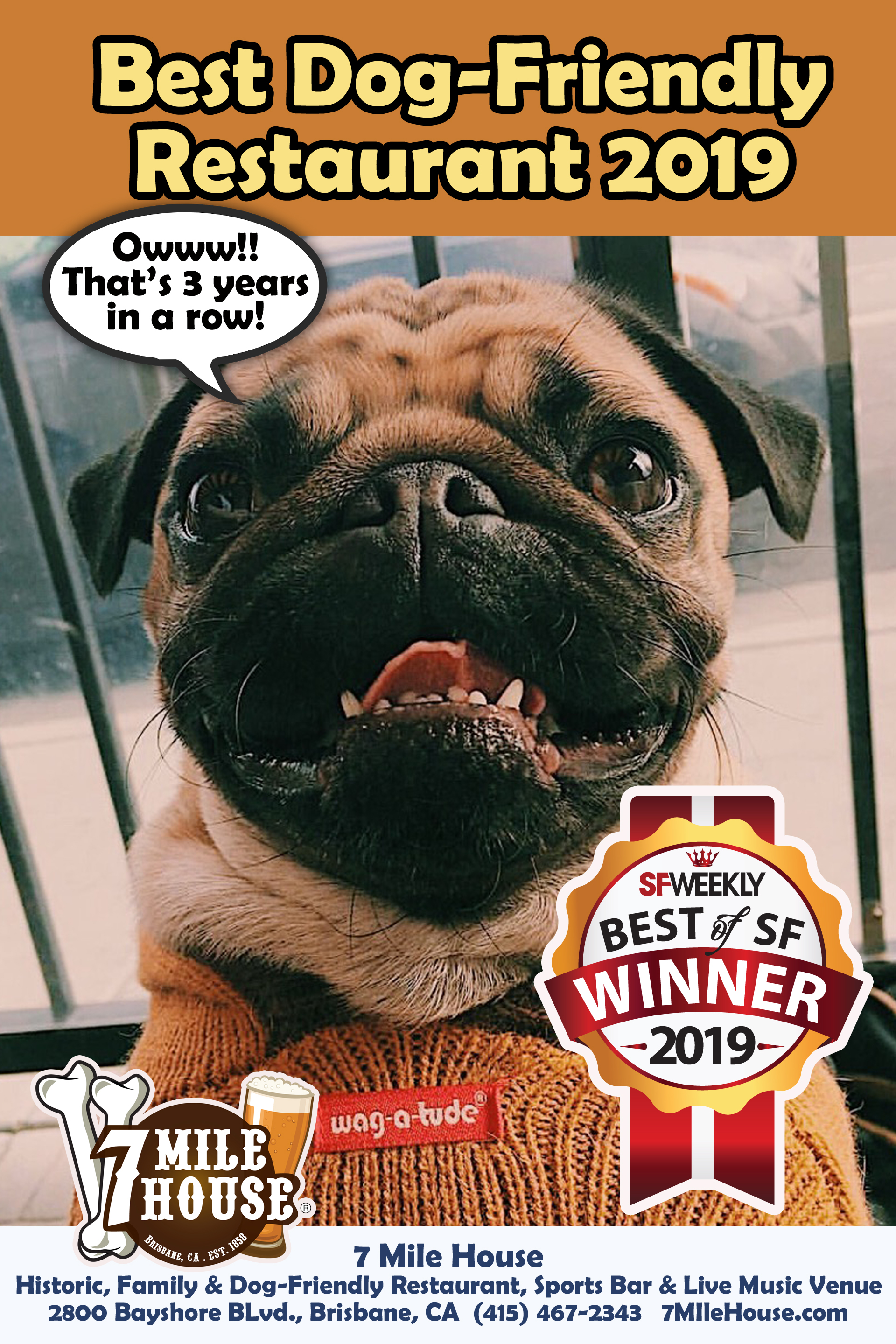 THANK YOU FOR VOTING US BEST DOG-FRIENDLY RESTAURANT 3 YEARS IN A ROW! - 2019 SFWeekly Best Dog-Friendly Restaurant2018 SFWeekly Best Dog-Friendly Restaurant2018 Bay Woof Beast of the Bay Best Dog-Friendly Bar Peninsula/South Bay2017 SFWeekly Best Dog-Friendly Restaurant