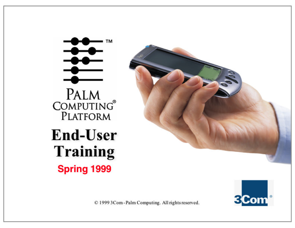 Palm OS End-User Training  Palm Computing