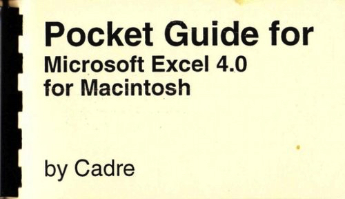 Pocket Guide for Microsoft Excel 4.0  Cadre  Shirt-pocket-sized booklet teaches the basics plus productivity tips.    READ MORE >>