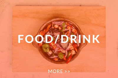 FOOD & DRINK A LIVING    MORE >>