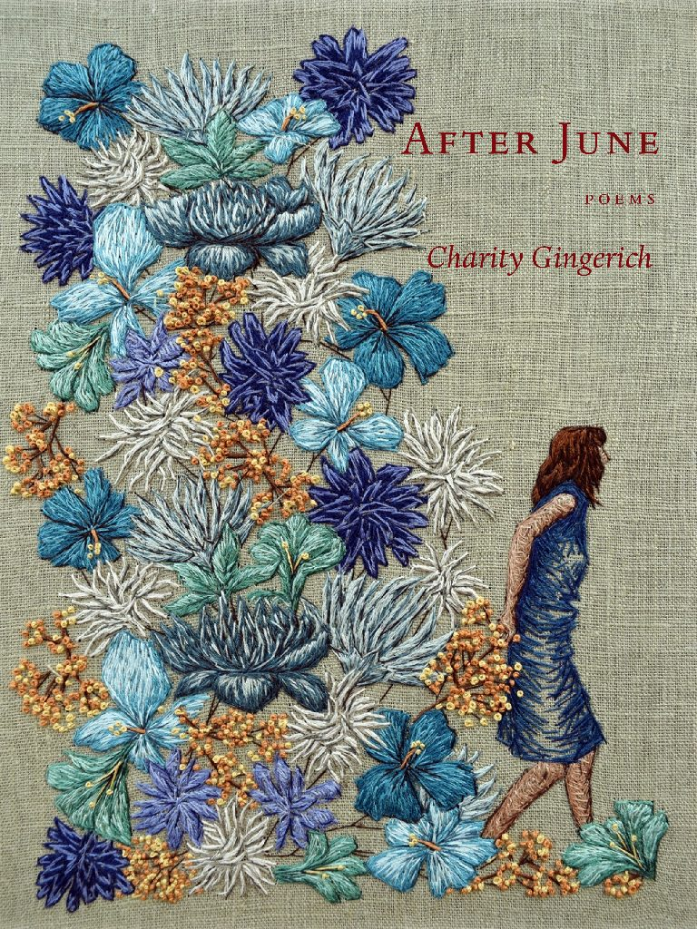Charity Gingerich's  After June  was the winner of the 2018 Hopper Poetry Prize. It is forthcoming from Green Writers Press.