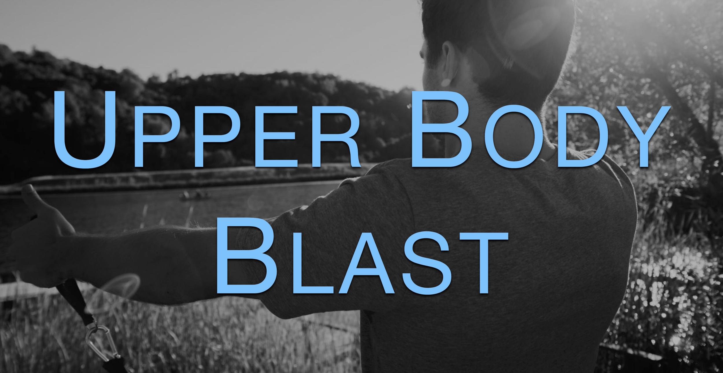 Upper Body Blast.jpg