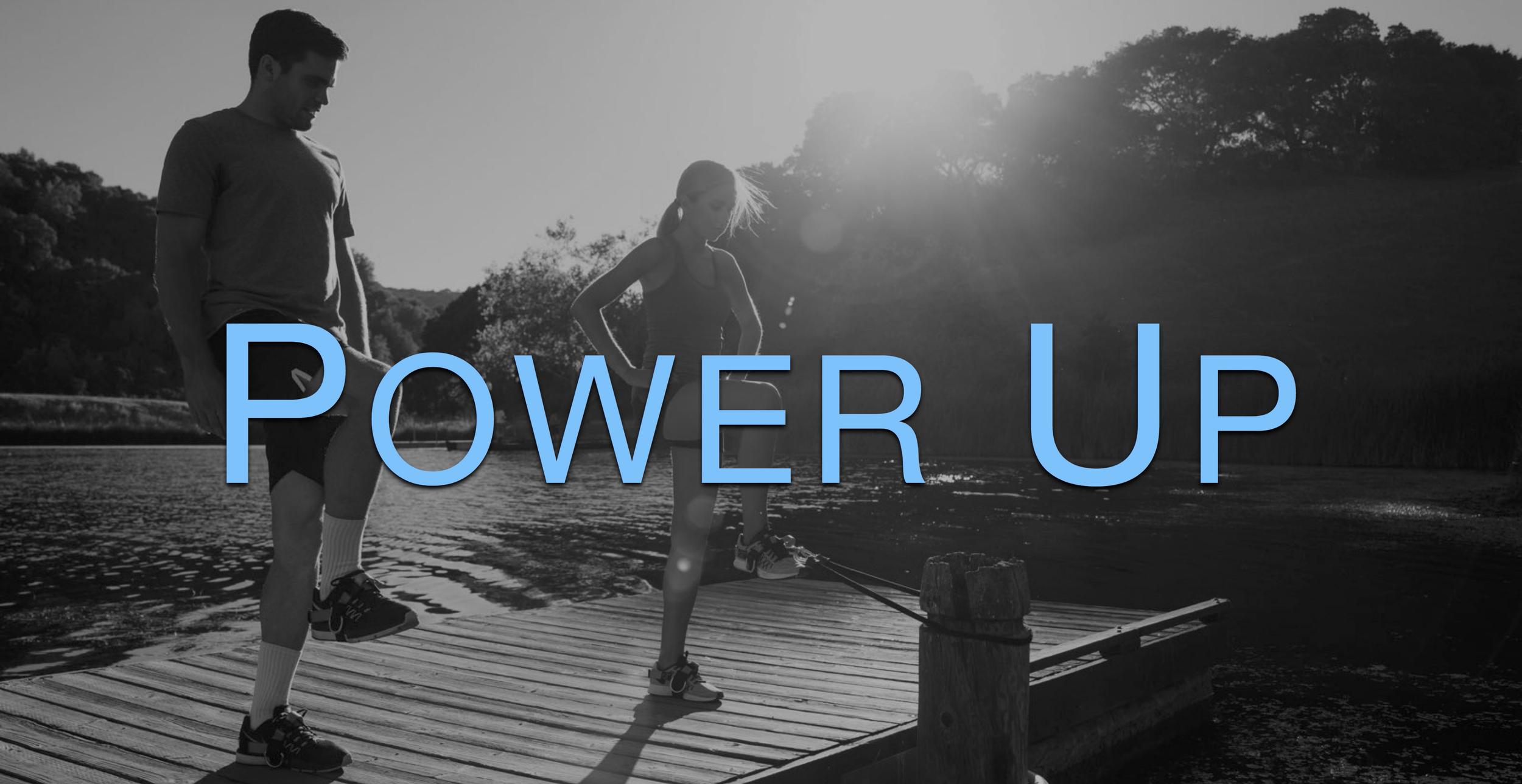 Power Up.jpg