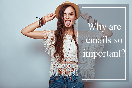 why-are-emails-so-important