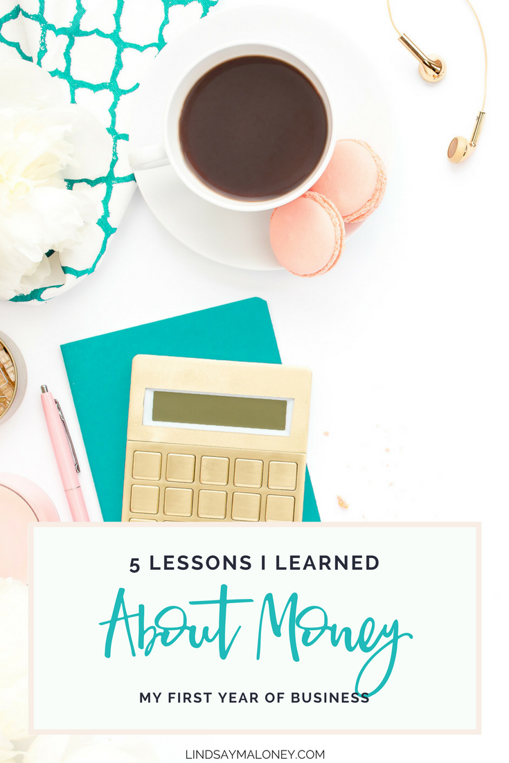 5 lessons i learned about money my first year of business