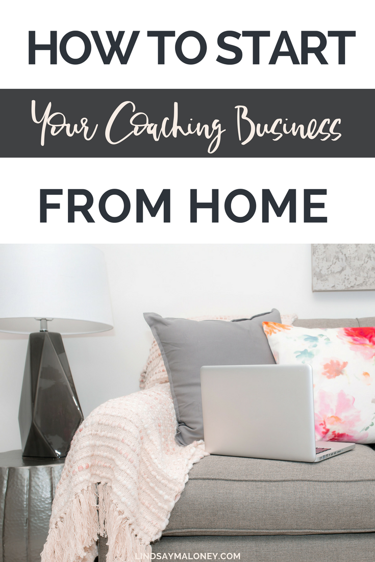 How to Start Your Coaching Business From Home