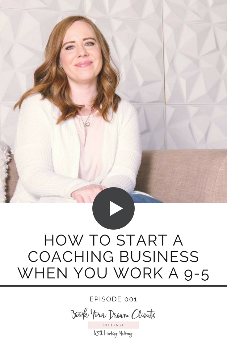 How to Start a Coaching Business When You Work a 9-5