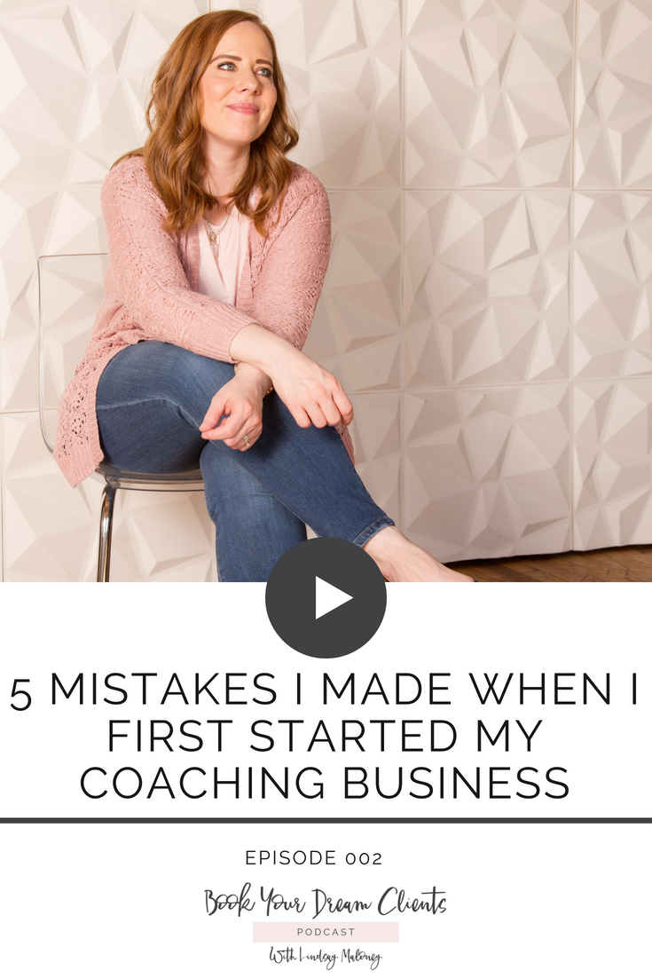 5 Mistakes I Made When I Started My Coaching Business