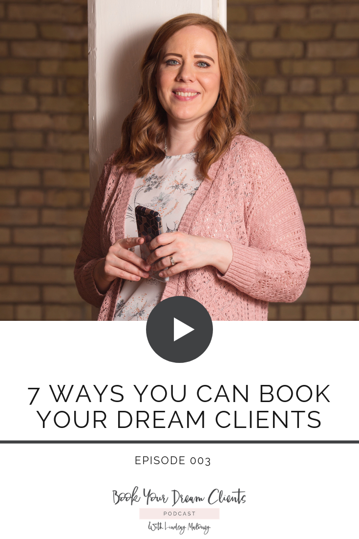 7 ways you can book your dream clients