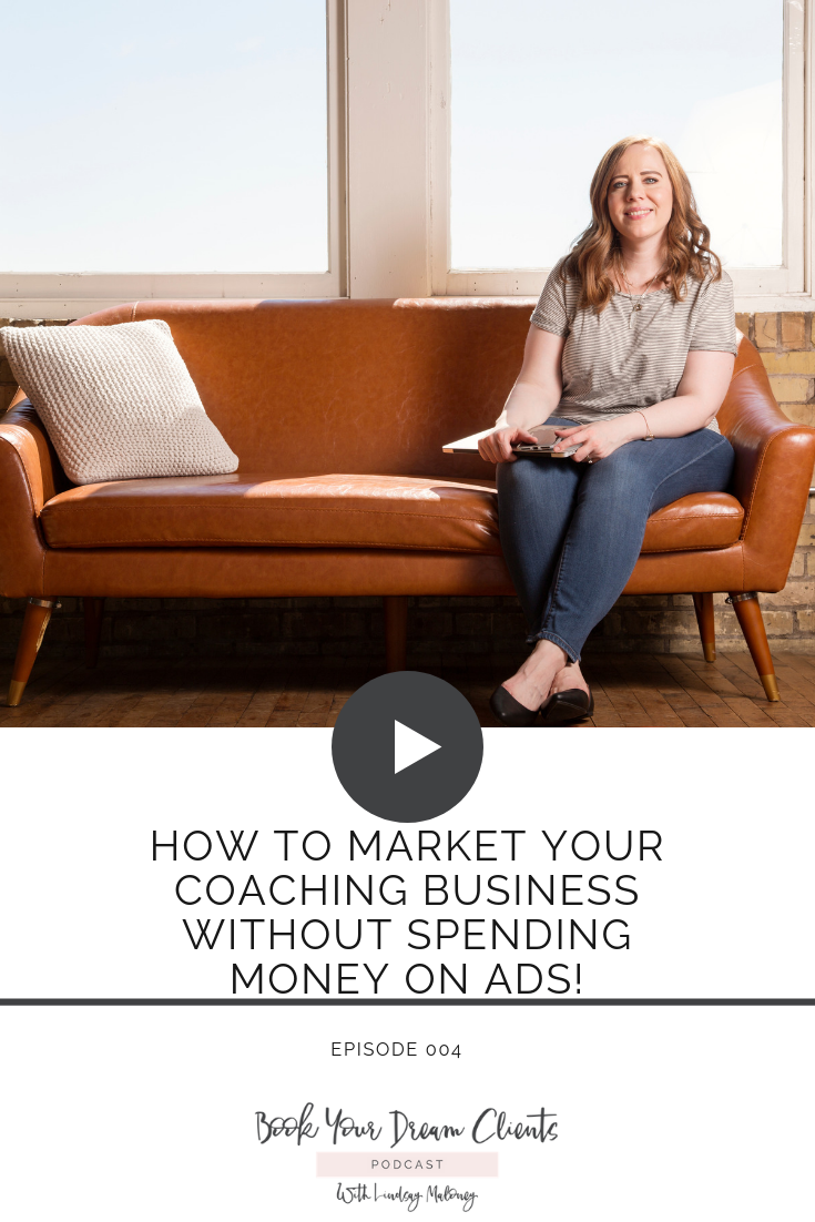 How to Market Your Coaching Business Without Spending Money on Ads!