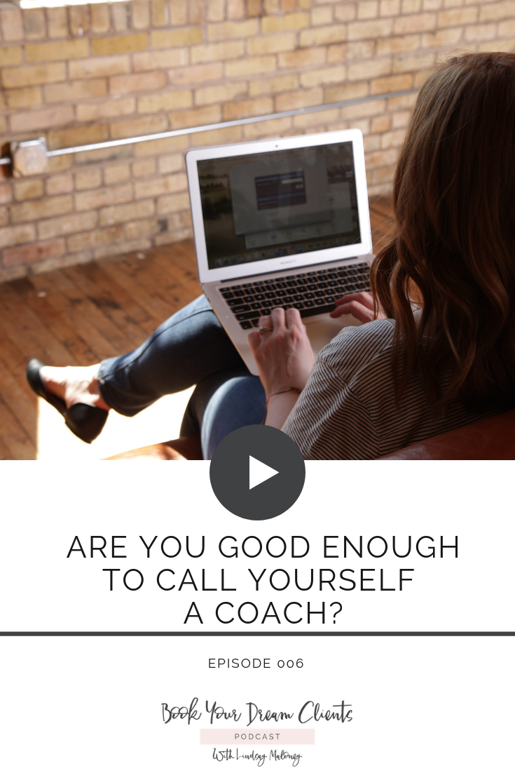 Are You Good Enough to Call Yourself a Coach?