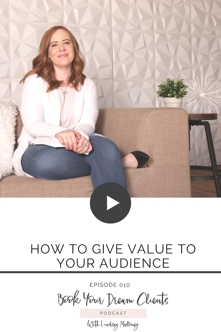 How to Give Value to Your Audience