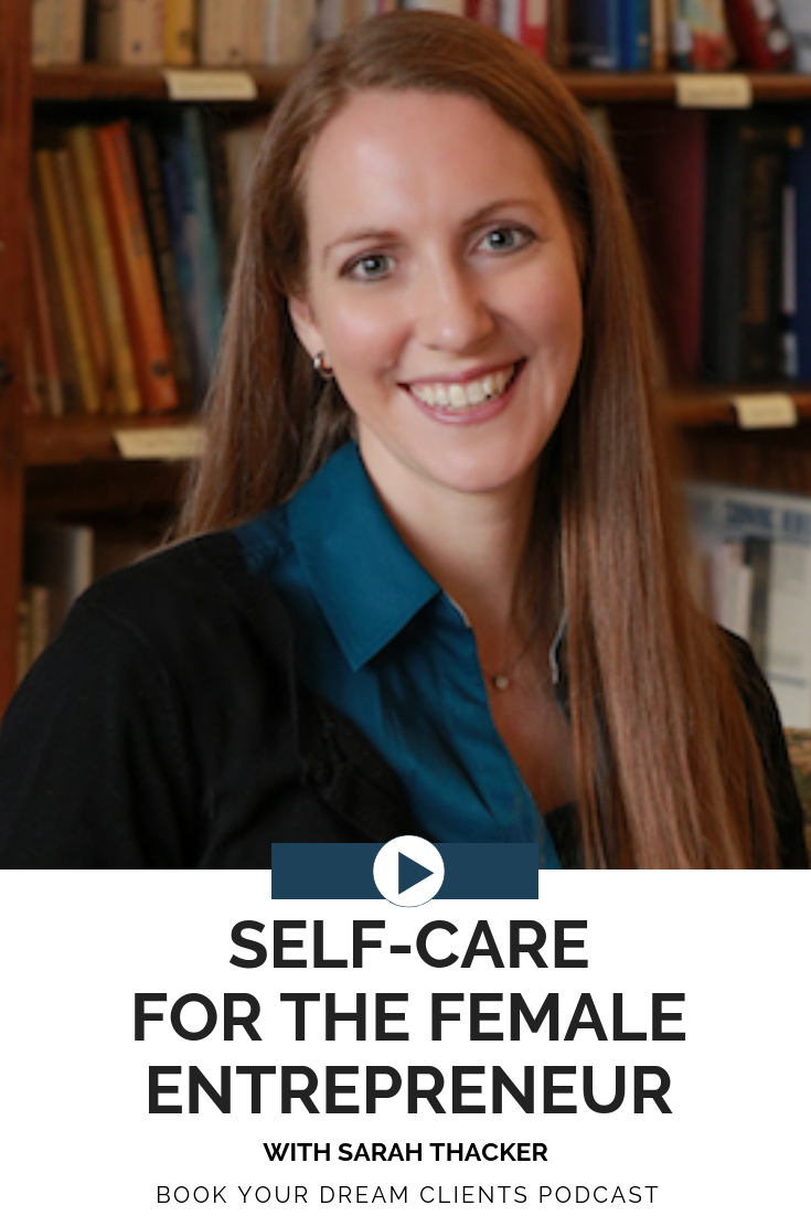 Self-Care for the Female Entrepreneur with Sarah Thacker