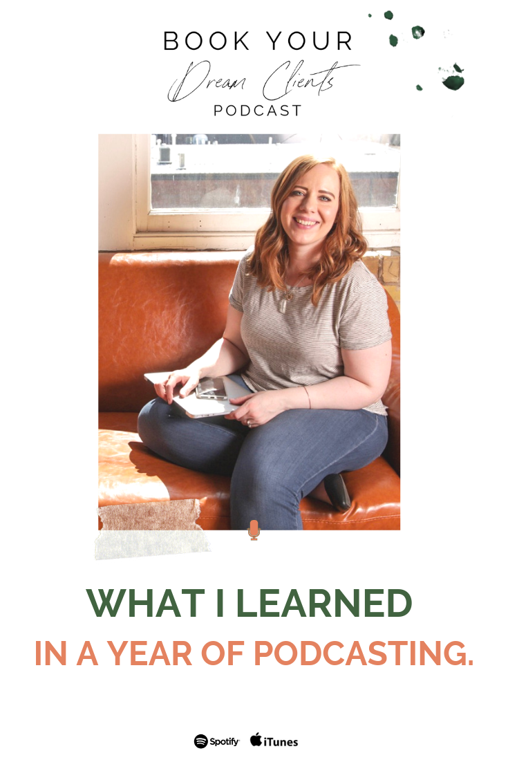 What I Learned in a Year of Podcasting | Book Your Dream Clients Podcast