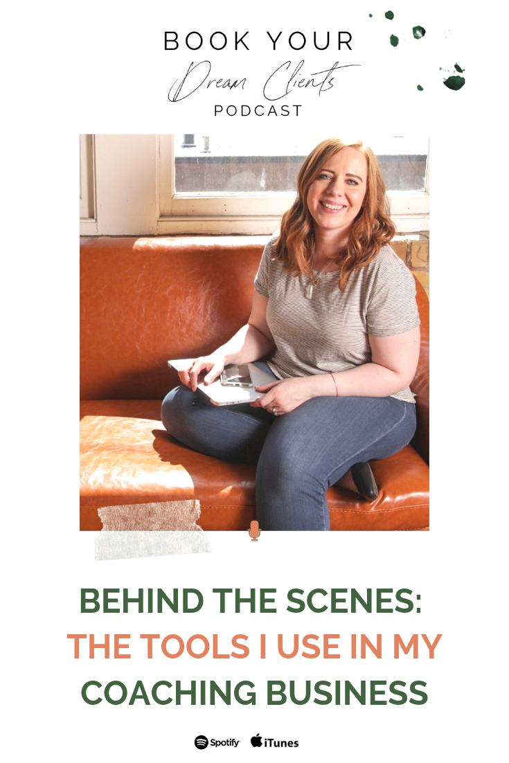 behind-the-scenes-the-tools-i-use-in-my-coaching-business | Book Your Dream Clients Podcast