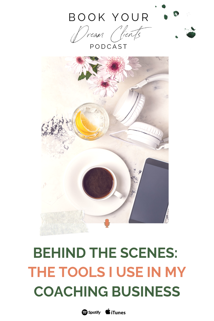Behind the Scenes: The Tools I Use in My Coaching Business