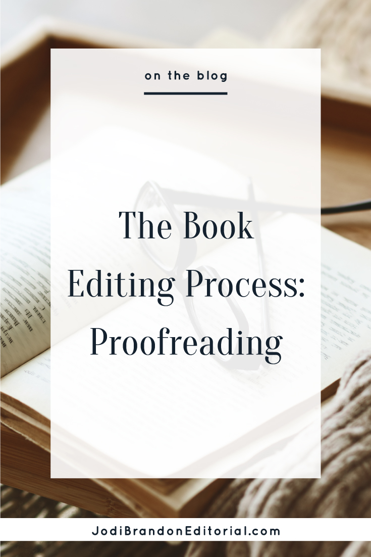 Proofreading is not the same as copy editing, as far as the type of work being done as well as when the work is being done. Proofreading is done after a book has been typeset; copy editing is done before a book has been typeset.  |  Jodi Brandon Editorial