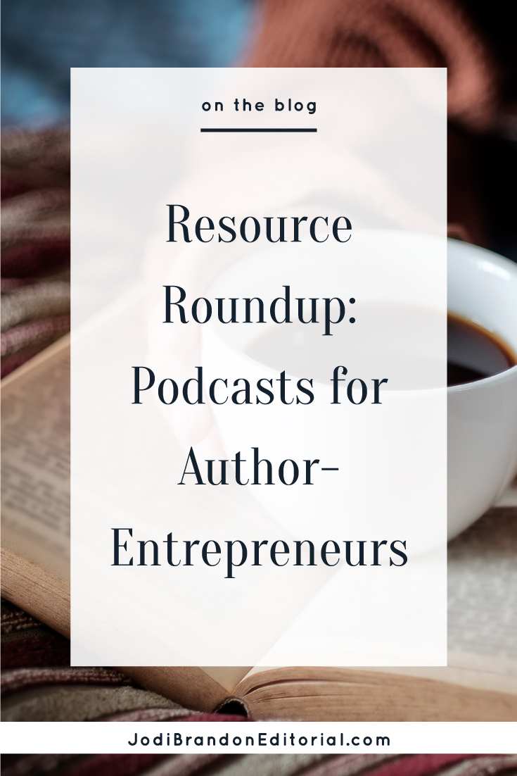 Who doesn't love a good podcast? I have several that I love for business in general, but I also have several that are book-related or publishing-related. With the holidays coming and perhaps some downtime on the horizon (ha!), I wanted to share my favorites with you. If you're not sure where to start, I've included some favorite episodes.     Jodi Brandon Editorial