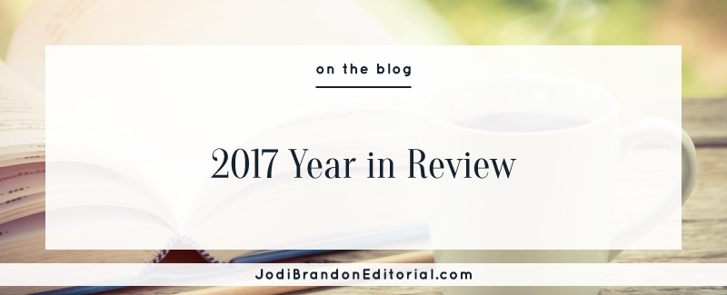 2017 Year in Review  |  Jodi Brandon Editorial