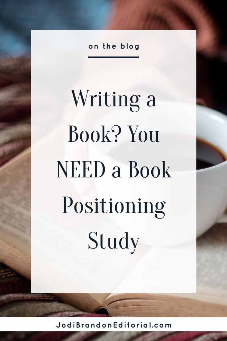 With thousands of books published every day (yes, you read that correctly), you need to give your book the best chance to succeed. One of the smartest ways to do just that is to conduct a book positioning study. (You might also see this called a competitive analysis or a book marketing study.) Of course book success relies on writing a great book that has a great cover. But there's SO MUCH more you can do.  |  Jodi Brandon Editorial