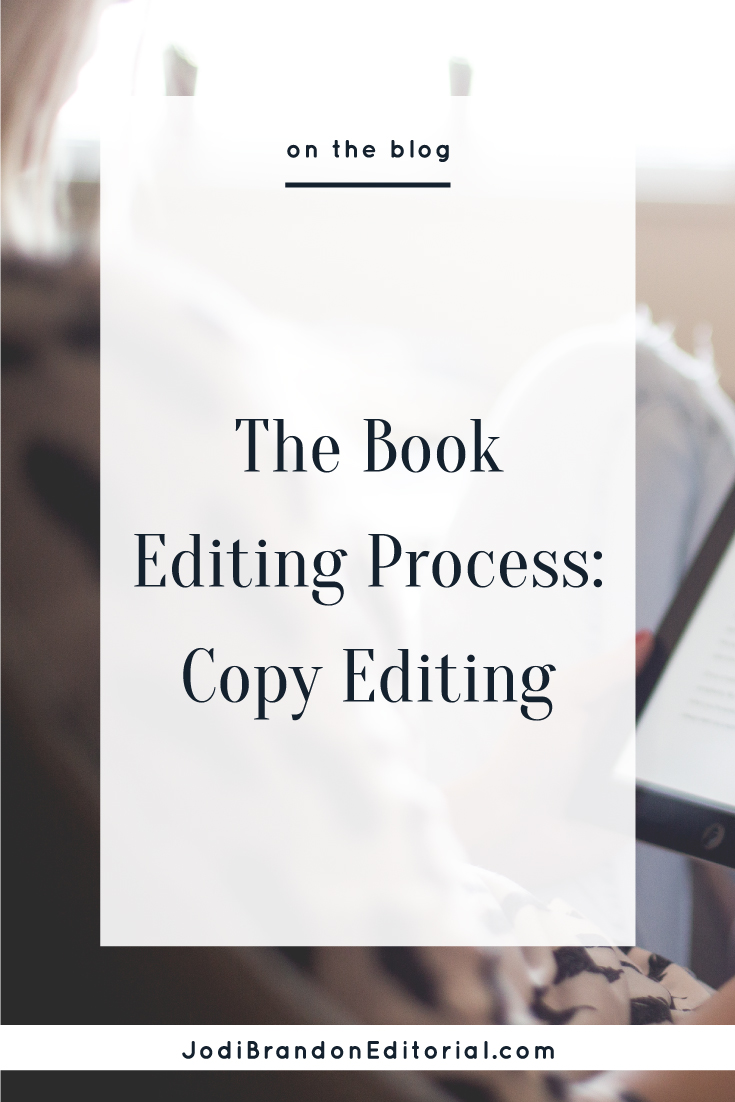 When most people think about hiring a book editor, they're thinking about a copy editor. A copy editor takes a micro view of your book manuscript and comes into the process once you have a finished manuscript. (A developmental editor, on the other hand, is interested in the bigger picture of your project and works with you during the writing process.)     Jodi Brandon Editorial