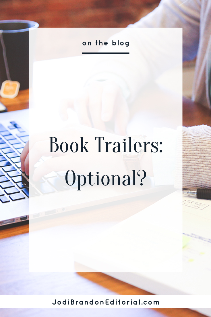Technically speaking, a book trailer IS optional. But given the explosive growth of video in today's marketing world, you'd be silly NOT to take advantage of it when marketing your book. According to ComScore, readers are 64 percent more likely to buy your book if they see a trailer that promotes your book effectively.  |  Jodi Brandon Editorial