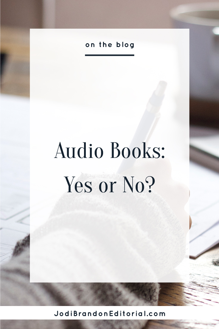 Audiobooks have been on the rise for the last few years. As a book lover, you probably know that. What does this mean for you as an author-entrepreneur? Does this mean you need to find a production studio, hire a professional narrator, and shell out a few thousand bucks to produce an audiobook in addition to your print version? Nope. But you shouldn't immediately write off the idea of an audiobook, either.  |  Jodi Brandon Editorial