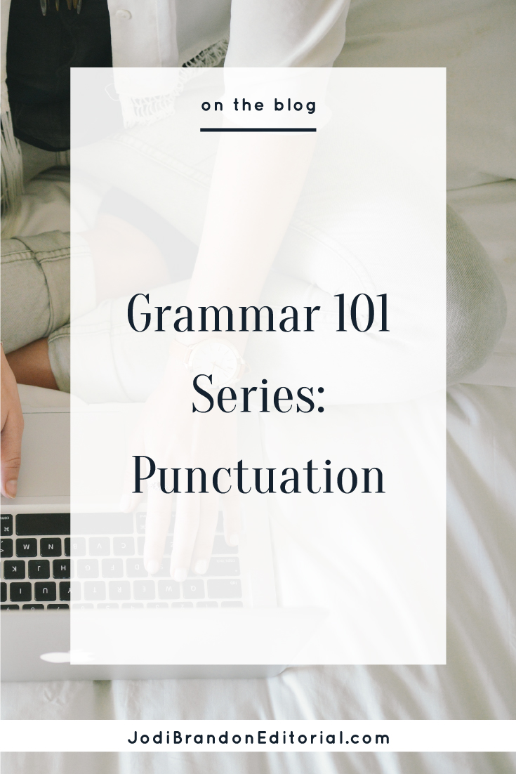 Punctuation is weird. I know. That doesn't make it unimportant, though. As an entrepreneur, why should you care? Because good punctuation helps with clarity. And whether you're writing for your business blog, your email newsletter, or your book, clarity is obviously important.  |  Jodi Brandon Editorial